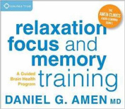 Relaxation, Focus, and Memory Training [Audio]