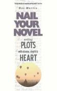 Writing Plots with Drama, Depth & Heart