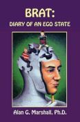 Brat: Diary of an Ego State