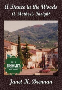 A Dance in the Woods