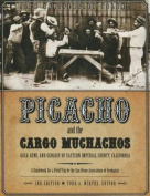 Picacho and the Cargo Muchachos