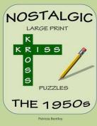 Nostalgic Large Print Kriss Kross Puzzles