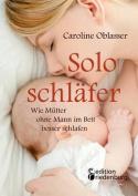 Soloschlafer - Wie Mutter Ohne Mann Im Bett Besser Schlafen