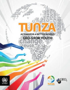 Tunza: Acting for a Better World