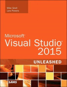 Microsoft Visual Studio 2015 Unleashed