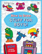 How to Draw Stuff for Boys