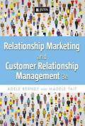 Relationship Marketing and Customer Relationship Management