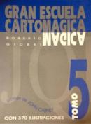 Gran Escuela Cartomagica V