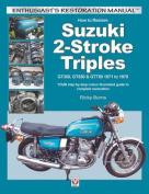How to Restore Suzuki 2-Stroke Triples