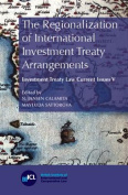 The Regionalization of International Investment Treaty Arrangements
