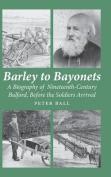 Barley to Bayonets