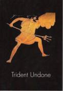 Trident Undone (The Spokesman)