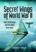 Secret Wings of WW II