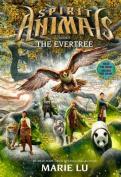 The Evertree (Spirit Animals)