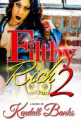 Filthy Rich Part 2