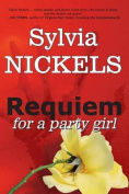 Requiem for a Party Girl