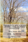 The Burial Locations of Free Will Baptist Ministers