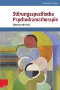 Storungsspezifische Psychodramatherapie [GER]