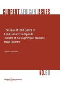The Role of Food Banks in Food Security in Uganda