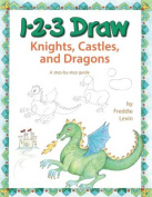 1-2-3 Draw Knights, Castles, and Dragons