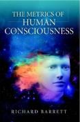 The Metrics of Human Consciousness