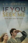 If You Seek Me