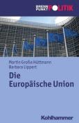 Die Europaische Union  [GER]