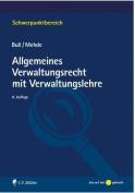Allgemeines Verwaltungsrecht Mit Verwaltungslehre