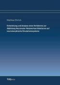 Entwicklung Und Analyse Eines Verfahrens Zur Abbildung Neuronaler Netzwerkarchitekturen Auf Neuromorphische Emulationssysteme