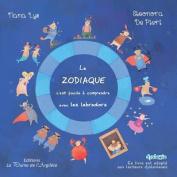 Le Zodiaque, C'Est Facile a Comprendre Avec Les Labradors [FRE]