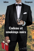 Cadeau Et Smokings Noirs [FRE]