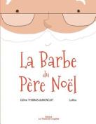 La Barbe Du Pere Noel [FRE]