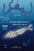 Vingt Mille Lieues Sous Les Mers - Tome 1 [FRE]