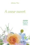 A Coeur Ouvert [FRE]