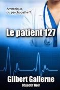 Le Patient 127 [FRE]
