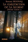 La Malediction de La Licorne [FRE]