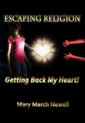 Escaping Religion