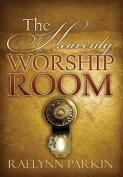 The Heavenly Worship Room