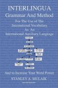 Interlingua Grammar and Method Second Edition