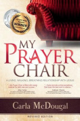 My Prayer Chair