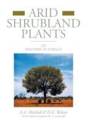 Arid Shrubland Plants of Western Australia