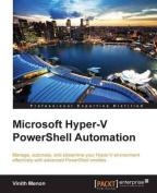 Microsoft Hyper-V Powershell Automation