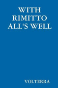 With Rimitto All's Well