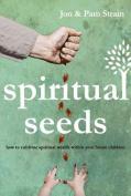 Spiritual Seeds