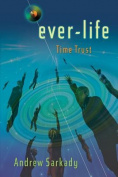Ever-Life: Time Trust