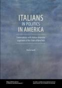 Italians in Politics in America