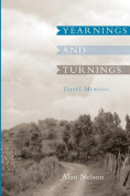 Yearnings and Turnings