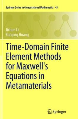 Time-Domain Finite Element Methods for Maxwell's Equations in Metamaterials (Spr