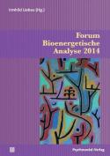 Forum Bioenergetische Analyse 2014