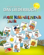 Mein Kinderlieder Jahr - Das Liederbuch [GER]